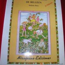 Libros de segunda mano: RECETARIO NATURAL DE BELLEZA POR DOLORES PENO 1991. Lote 25979338