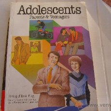 Libros de segunda mano: ADOLESCENTS PARENTS & TEENAGERS (TEXTO EN CATALÁN). Lote 27079263