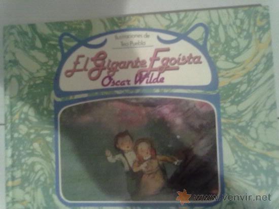 EL GIGANTE EGOISTA -OSCAR WILDE- (Libros de Segunda Mano - Literatura Infantil y Juvenil - Otros)