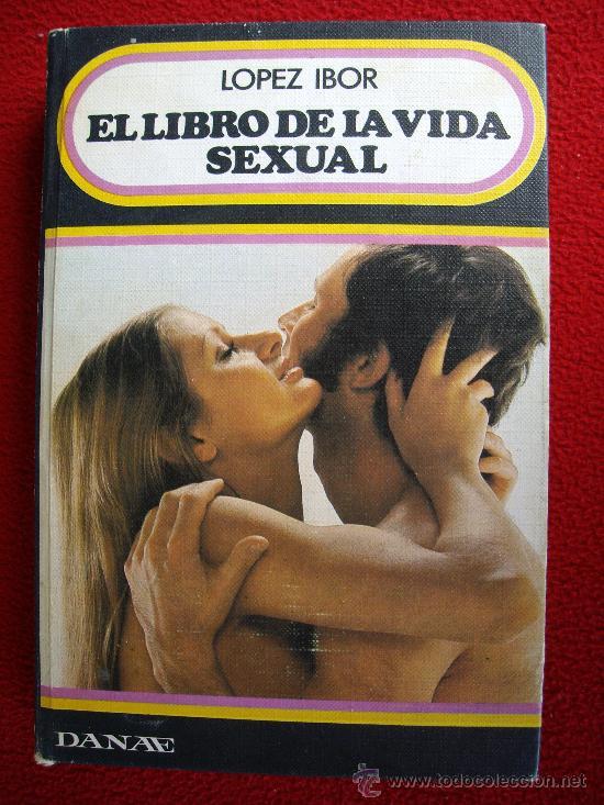 EL LIBRO DE LA VIDA SEXUAL (Libros Nuevos - Humanidades - Sexualidad)