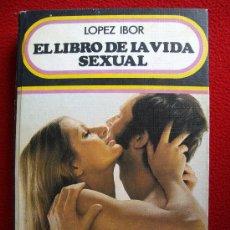 Libros: EL LIBRO DE LA VIDA SEXUAL. Lote 27345734