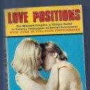 Libros: LOVE POSITIONS -INGLES 90 PAGINAS 1969- CON FOTOS Y PEQUEÑOS TEXTOS. Lote 37839909