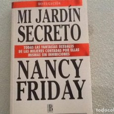 Libros: MI JARDÍN SECRETO NANCY FRIDAY. Lote 95667299