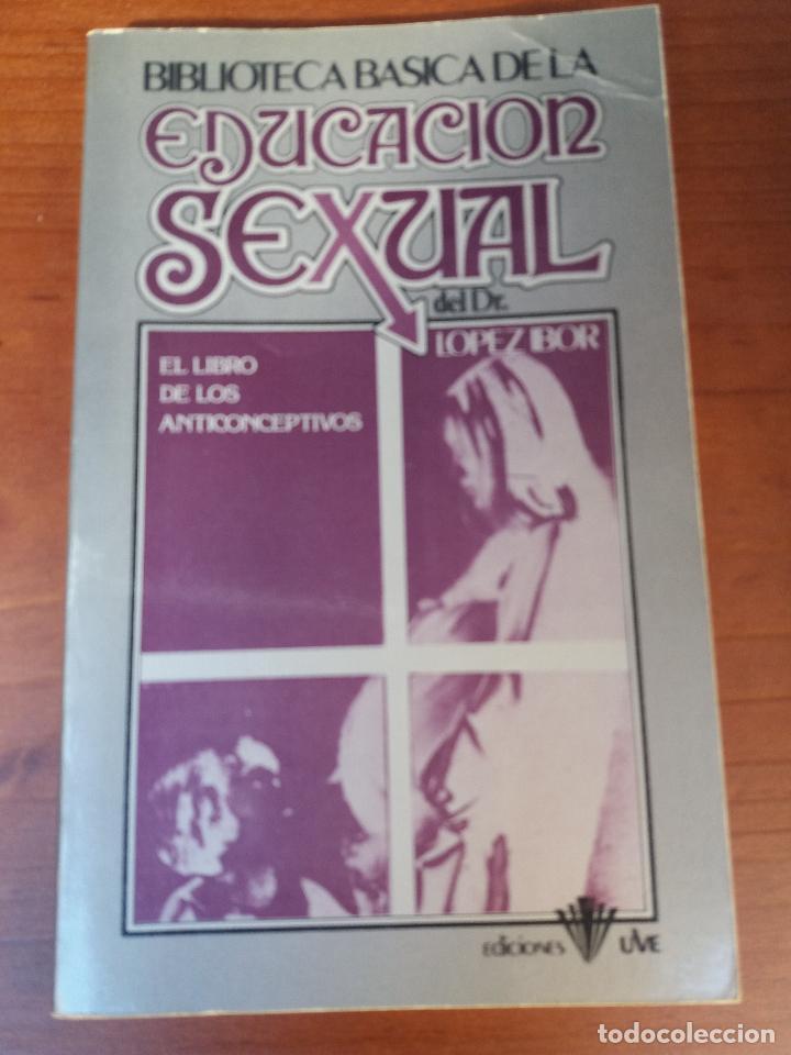Libros: BIBLIOTECA BÁSICA DE LA EDUCACIÓN SEXUAL - POR EL DR. LÓPEZ IBOR - VER FOTOGRAFÍAS Y TEMAS - Foto 5 - 112163063