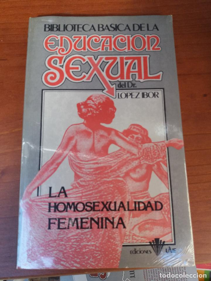 Libros: BIBLIOTECA BÁSICA DE LA EDUCACIÓN SEXUAL - POR EL DR. LÓPEZ IBOR - VER FOTOGRAFÍAS Y TEMAS - Foto 7 - 112163063