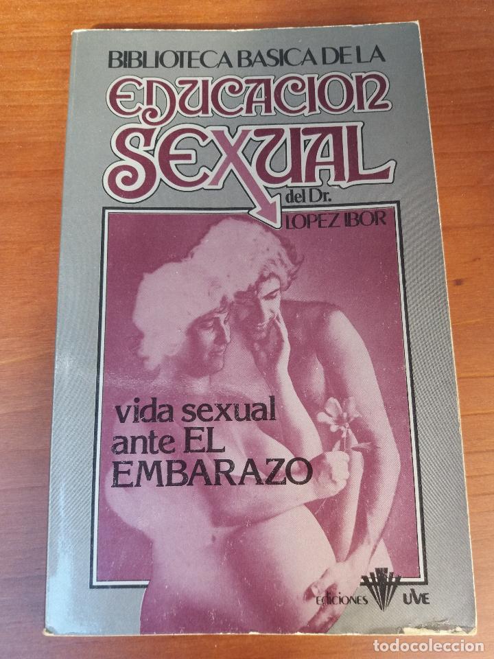 Libros: BIBLIOTECA BÁSICA DE LA EDUCACIÓN SEXUAL - POR EL DR. LÓPEZ IBOR - VER FOTOGRAFÍAS Y TEMAS - Foto 10 - 112163063