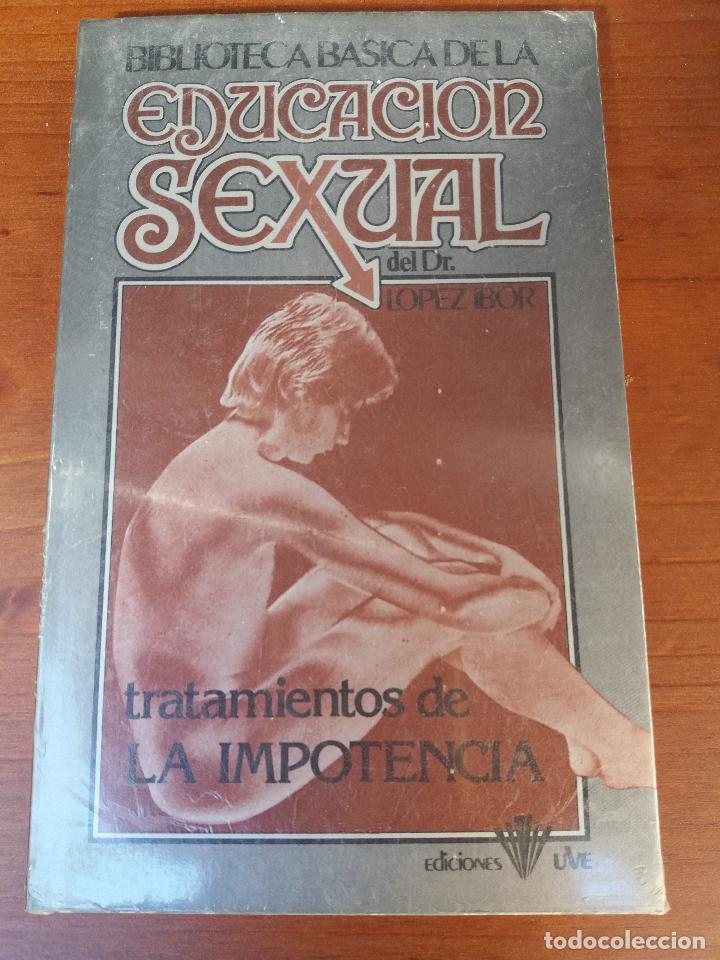 Libros: BIBLIOTECA BÁSICA DE LA EDUCACIÓN SEXUAL - POR EL DR. LÓPEZ IBOR - VER FOTOGRAFÍAS Y TEMAS - Foto 11 - 112163063
