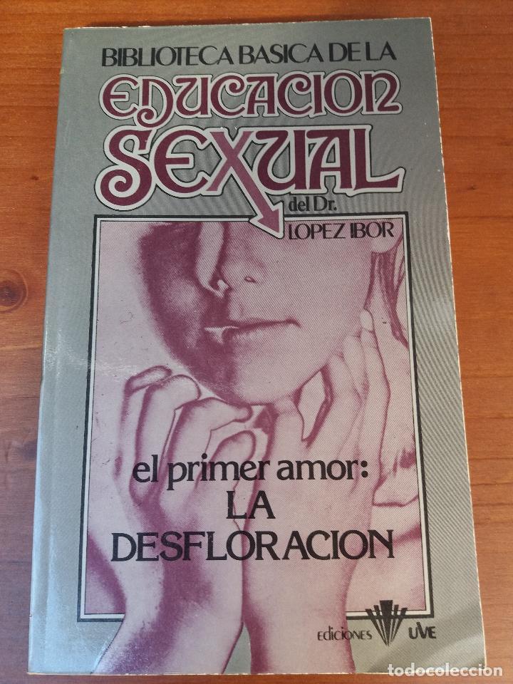 Libros: BIBLIOTECA BÁSICA DE LA EDUCACIÓN SEXUAL - POR EL DR. LÓPEZ IBOR - VER FOTOGRAFÍAS Y TEMAS - Foto 15 - 112163063