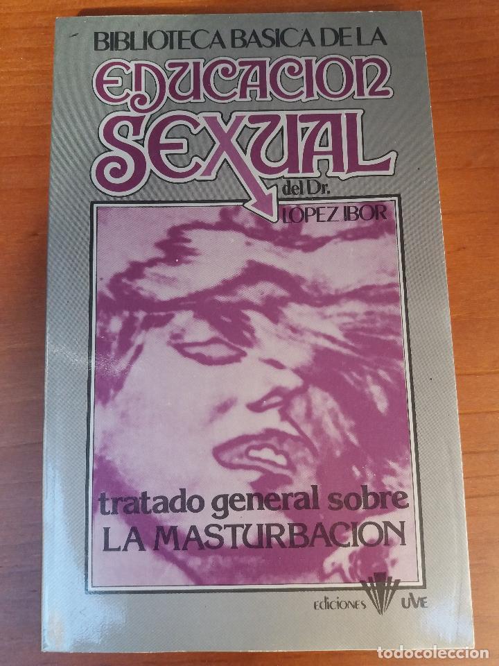 Libros: BIBLIOTECA BÁSICA DE LA EDUCACIÓN SEXUAL - POR EL DR. LÓPEZ IBOR - VER FOTOGRAFÍAS Y TEMAS - Foto 20 - 112163063