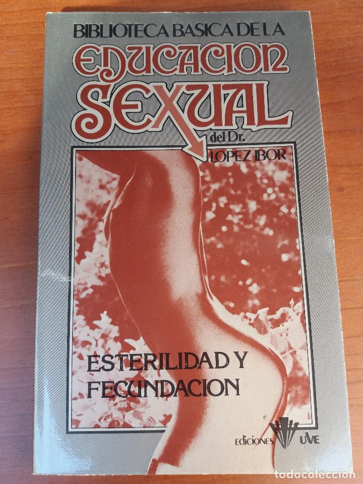 Libros: BIBLIOTECA BÁSICA DE LA EDUCACIÓN SEXUAL - POR EL DR. LÓPEZ IBOR - VER FOTOGRAFÍAS Y TEMAS - Foto 21 - 112163063