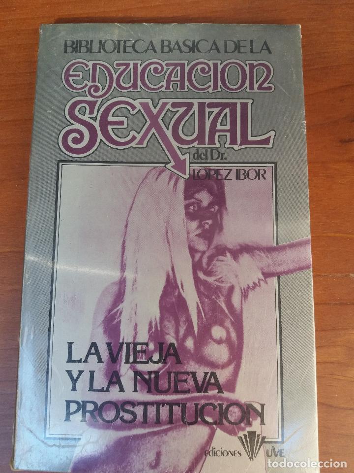 Libros: BIBLIOTECA BÁSICA DE LA EDUCACIÓN SEXUAL - POR EL DR. LÓPEZ IBOR - VER FOTOGRAFÍAS Y TEMAS - Foto 25 - 112163063