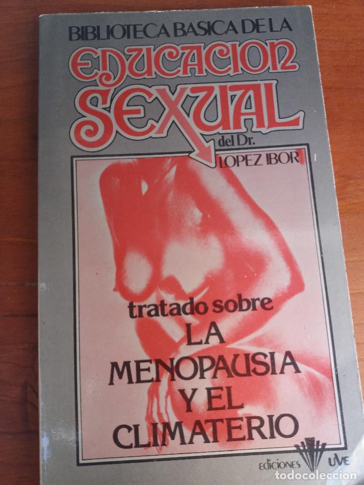 Libros: BIBLIOTECA BÁSICA DE LA EDUCACIÓN SEXUAL - POR EL DR. LÓPEZ IBOR - VER FOTOGRAFÍAS Y TEMAS - Foto 32 - 112163063