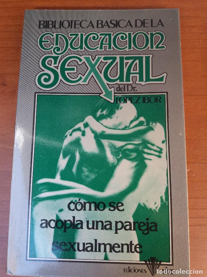 Libros: BIBLIOTECA BÁSICA DE LA EDUCACIÓN SEXUAL - POR EL DR. LÓPEZ IBOR - VER FOTOGRAFÍAS Y TEMAS - Foto 33 - 112163063