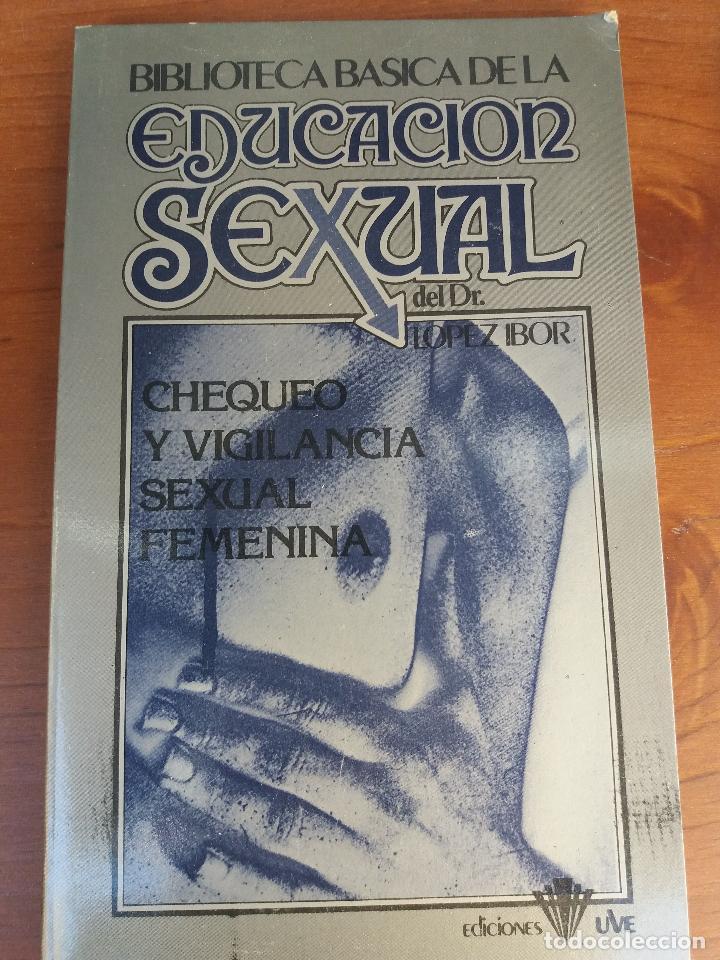 Libros: BIBLIOTECA BÁSICA DE LA EDUCACIÓN SEXUAL - POR EL DR. LÓPEZ IBOR - VER FOTOGRAFÍAS Y TEMAS - Foto 34 - 112163063
