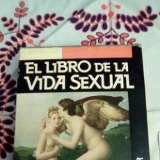 Libros: EL LIBRO DE LA VIDA SEXUAL. Lote 113134456