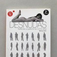 Libros: DESNUDAS - MONICA CEÑO . Lote 122293951