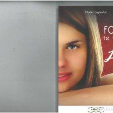 Libros: LIBRO DE MARIA LAPIEDRA EL FOLLAR TE VUELVE LOCO 1ª EDICION. Lote 139596226
