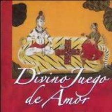 Libros: DIVINO JUEGO DE AMOR: ESPIRITUALIDAD Y EROTISMO (2008) - LILIANA FERRERO - ISBN: 9789501743012. Lote 147413470
