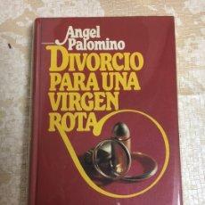 Libros: LIBRO DIVORCIO PARA UNA VIRGEN ROTA. Lote 151392650