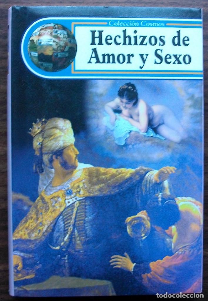 HECHIZOS DE AMOR Y SEXO. DAVID MOAMAR (Libros Nuevos - Humanidades - Sexualidad)