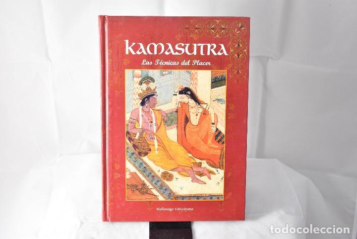 KAMASUTRA, LAS TÉCNICAS DEL PLACER. VÂTSYÂYANA, MALLANÂGA (Libros Nuevos - Humanidades - Sexualidad)