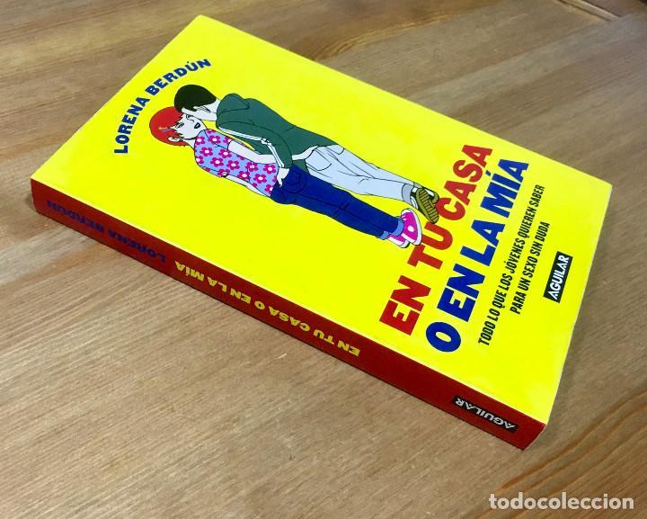 Libros: EN TU CASA O EN LA MIA - LORENA BERDÚN - AGUILAR - Foto 3 - 166847194