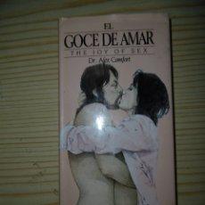 Libros: EL GOCE DE AMAR-DR.ALEX COMFORT. Lote 176532572