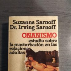 Libros: ONANISMO: ESTUDIO SOBRE LA MASTURBACIÓN EN LAS RELACIONES ADULTAS GRIJALBO. . Lote 177071313