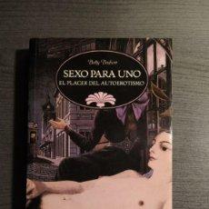 Libros: SEXO PARA UNO, EL PLACER DEL AUTOEROTISMO. - BETTY DODSON - . EDICIONES TH, . Lote 177846834