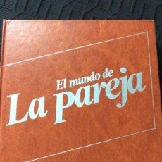 Libros: EL MUNDO DE LA PAREJA Y VOCABULARIO SEXOLOGICO (7 TOMOS). Lote 178108155