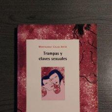 Libros: TRAMPAS Y CLAVES SEXUALES. MONTSERRAT CALVO. ICARIA. Lote 178804560