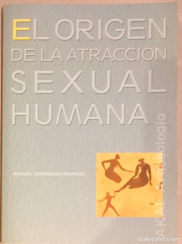 EL ORIGEN DE LA ATRACCIÓN SEXUAL HUMANA (Libros Nuevos - Humanidades - Sexualidad)