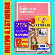 Libros: EROTISMO DE AUTOAYUDA - CINCUENTA SOMBRAS DE GREY Y EL NUEVO ÓRDEN ROMÁNTICO - EVA ILLOUZ - KATZ. Lote 184889866
