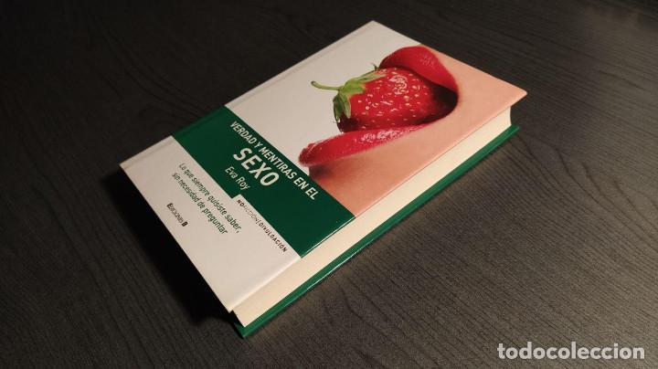 Libros: VERDAD Y MENTIRAS EN EL SEXO. EVA ROY EDICIONES B - Foto 13 - 189426968