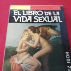 Libros: EL LIBRO DE LA VIDA SEXUAL. Lote 199708443