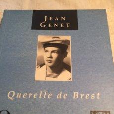 Livres: QUERELLE DE BREST JEAN GENÉT EDUARDO MENDICUTTI. Lote 201992341