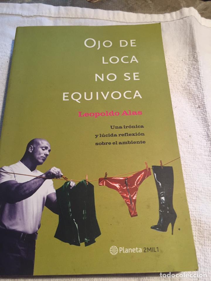 OJO DE LOCA NO SE EQUIVOCA LEOPOLDO ALAS (Libros Nuevos - Humanidades - Sexualidad)