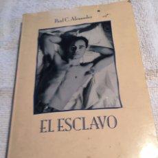 Libros: EL ESCLAVO. Lote 202001042