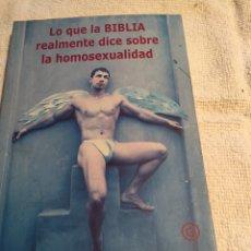Libros: LO QUE LA BIBLIA REALMENTE DICE SOBRE LA HOMOSEXUALIDAD. Lote 202005128