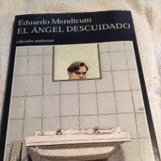 Libros: EL ÁNGEL DESCUIDADO EDUARDO MENDICUTTI. Lote 202015745