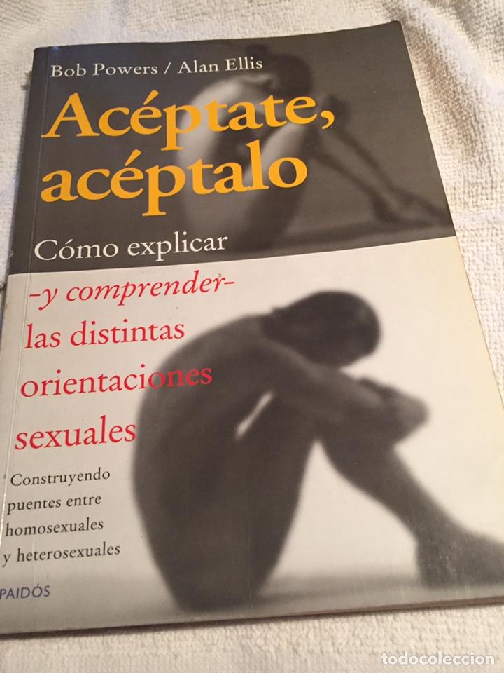 ACÉPTATE ACÉPTALO (Libros Nuevos - Humanidades - Sexualidad)