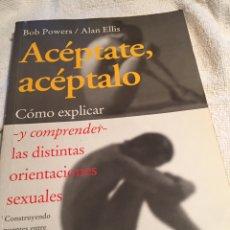 Libros: ACÉPTATE ACÉPTALO. Lote 202020088