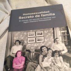 Libros: HOMOSEXUALIDAD SECRETO DE FAMILIA. Lote 202032453