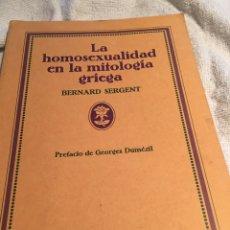 Livres: LA HOMOSEXUALIDAD EN LA MITOLOGÍA GRIEGOS BERNARD SERGENT. Lote 202032726