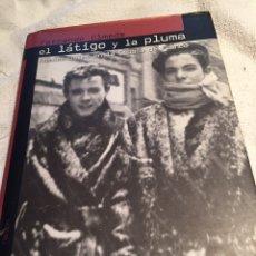 Livres: EL LÁTIGO Y LA PLUMA FERNANDO OLMEDA. Lote 202034048