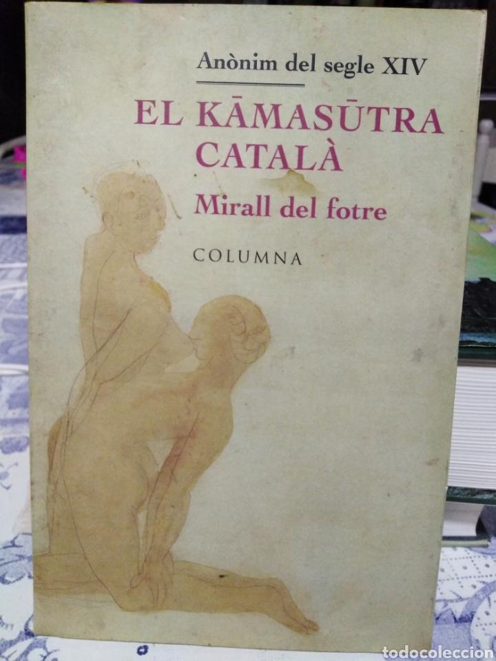 EL KAMASUTRA CATALA-MIRALL DEL FOTRE-ANONIM DEL SEGLE XIV,EDITA COLUMNA, 1996, (Libros Nuevos - Humanidades - Sexualidad)