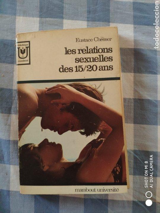 EUSTACE CHESSER, LES RELACIONA SEXUALES DES 15/20 ANS (MARABOUT UNIVERSITE, 1965) (Libros Nuevos - Humanidades - Sexualidad)