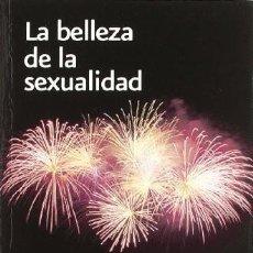 Libros: LA BELEZA DE LA SEXUALIDAD (TOMÁS MELENDO) EIUNSA 2007. Lote 218772251
