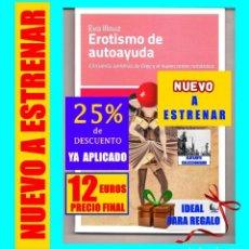 Libros: EROTISMO DE AUTOAYUDA - CINCUENTA SOMBRAS DE GREY Y EL NUEVO ÓRDEN ROMÁNTICO - EVA ILLOUZ - KATZ. Lote 218976786