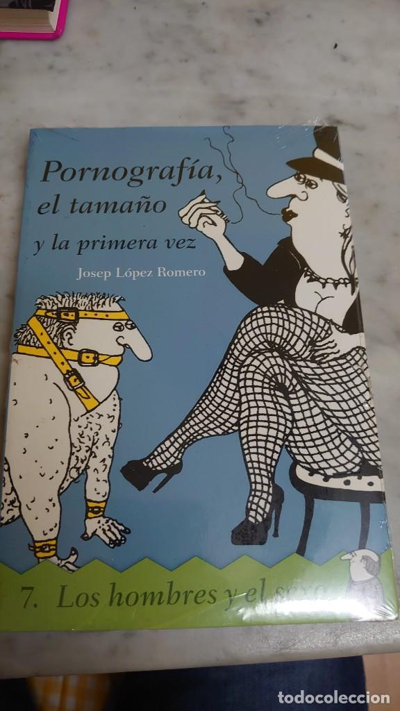 PRPM 42 PORNOGRAFIA, EL TAMAÑO Y LA PRIMERA VEZ. LOS HOMBRES Y EL SEXO. JOSEP LÓPEZ ROMERO (Libros Nuevos - Humanidades - Sexualidad)